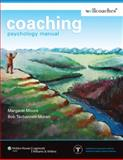 Coaching Psychology Manual, Moore, James W. and Moore, Margaret, 0781772621