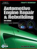 Today's Technician : Auto Engine Repair and Rebuilding, Dorries, Elisabeth H., 1401882625