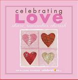 Celebrating Love, Jim McCann, 1449402623