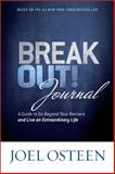 Break Out! Journal, Joel Osteen, 145558262X