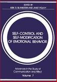 Self-Control and Self-Modification of Emotional Behavior, Blankstein, Kirk R. and Polivy, Janet, 1461592623