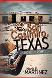 San Casimiro, Texas, Mario E. Martinez, 1477292624