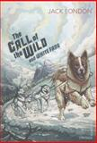 The Call of the Wild and White Fang, Jack London, 0099582627