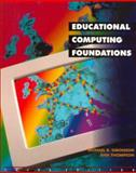 Educational Computing Foundations, Simonson, Michael R. and Thompson, Ann D., 0133752623