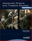 Advanced Drama and Theatre Studies, Neelands, Jonothan and Dobson, Warwick, 0340972629