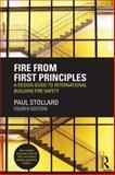 Fire from First Principles, Paul Stollard, 0415832624
