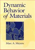 Dynamic Behavior of Materials, Meyers, Marc André, 047158262X