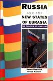 Russia and the New States of Eurasia 9780521452625