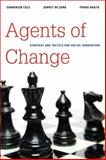 Agents of Change : Strategy and Tactics for Social Innovation, Cels, Sanderijn and de Jong, Jorrit, 0815722621