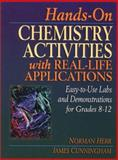 Hands-On Chemistry Activities with Real-Life Applications, Norman Herr and James B. Cunningham, 0876282621