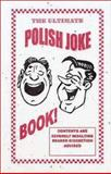 The Ultimate Polish Joke Book, Midwest Cylinder Management Inc., 0972902627