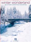 Winter Wonderland and Other Christmas Favorites, , 1476812624