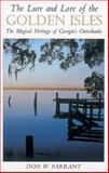 The Lure and Lore of the Golden Isles, Don Farrant, 1558532625