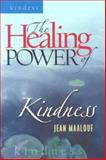 The Healing Power of Kindness, Jean Maalouf, 1585952621