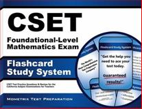 CSET Foundational-Level Mathematics Exam Flashcard Study System : CSET Test Practice Questions and Review for the California Subject Examinations for Teachers, CSET Exam Secrets Test Prep Team, 1630942626