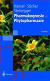 Sl Lehrbuch Der Pharmakognosie, O. Sticher, E. Steinegger, R. Hdnsel, 3540652620