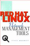 Red Hat Linux Network Management Tools, Maxwell, Steve, 0072122625