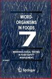 Microorganisms in Foods 7 : Microbiological Testing in Food Safety Management, International Commission on Microbiological Specifications for Foods (ICMSF) Staff, 0306472627