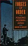 Forces of Order, Bayley, David H., 0520072626