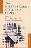 The Mistreatment of Elderly People, , 0761952624