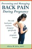Preventing and Managing Back Pain During Pregnancy, Silva, Alicia, 0975582623
