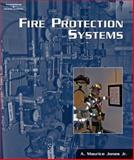 Fire Protection Systems, DIAMANTES and Jones, A. Maurice, 1401862624