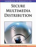 Handbook of Research on Secure Multimedia Distribution, Lian, Shiguo and Zhang, Yan, 1605662623