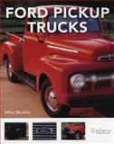 Ford Pickup Trucks, Mike Mueller, 0760332622