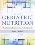 Geriatric Nutrition, Ronni Chernoff and Seth David Chernoff, 0763782629