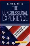 The Congressional Experience, David E. Price, 0813342627