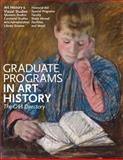 Graduate Programs in Art History : The CAA Directory, The College Art Association, 0960482628