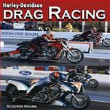 Harley-Davidson Drag Racing, Scooter Grubb, 1583882626