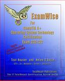 ExamWise for CompTIA a+ Operating System Technology Certification Exam 220-222, O'Boyle, Helen and Houser, Tcat, 1590952626