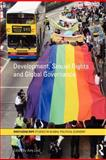 Development Sexual Rights and Global Governance, Lind, Amy, 0415592623