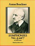 Symphonies Nos. 4 and 7 in Full Score, Anton Bruckner, 0486262626