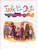 Talk It Out : Conflict Resolution in the Elementary Classroom, Porro, Barbara, 087120262X