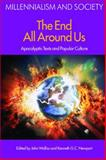 The End All Around Us : The Apocalyptic Texts and Popular Culture, , 1845532627