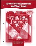 The American Journey, Spanish Reading Essentials and Study Guide : Un Viaje Por Estados Unidos (Student Workbook), McGraw-Hill Education, 0078752620