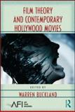 Film Theory and Contemporary Hollywood Movies, , 0415962625
