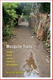 Mosquito Trails 1st Edition