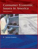 Consumer Economics Issues in America, Garman, E. Thomas, 0759352623