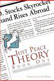 Just Peace Theory Book One, Valerie Elverton Dixon, 1475952627