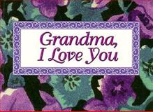 Grandma, I Love You, Patrick Caton and Debbie Hansen, 1562452622