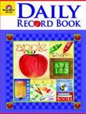 Daily Record Book, School Days : All Grades, Evan-Moor, 1596732628