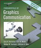 Fundamentals of Graphics Communication, Bertoline, Gary and Wiebe, Eric, 0073522635