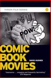 Comic Book Movies, David Hughes, 0753512637