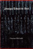 Passages Toward the Dark, Thomas McGrath, 0914742639