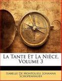La Tante et la Nièce, Johanna Schopenhauer and Isabelle De Montolieu, 1141422638