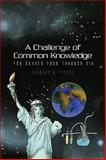 A Challenge of Common Knowledge, Barbara A. Pierce, 144156263X
