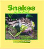 Snakes on the Hunt, Lynn M. Stone, 1559162635